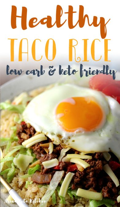 Simply the best recipe for healthy taco rice! This easy recipe is super delicious and has the same authentic taste as the Okinawan version! #tacorice #japaneserecipe #tacos #donburi #asianketokitchen