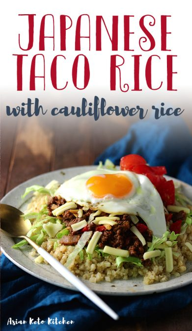 My easy Japanese taco recipe is super easy and is ready in less than 30 minutes! Make this healthy version by using cauliflower rice instead! #japanese #okinawa #tacorice #asianketokitchen